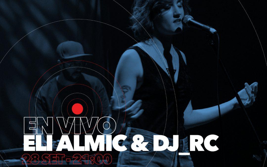 Eli Almic & DJ RC en vivo por Radio Camacuá