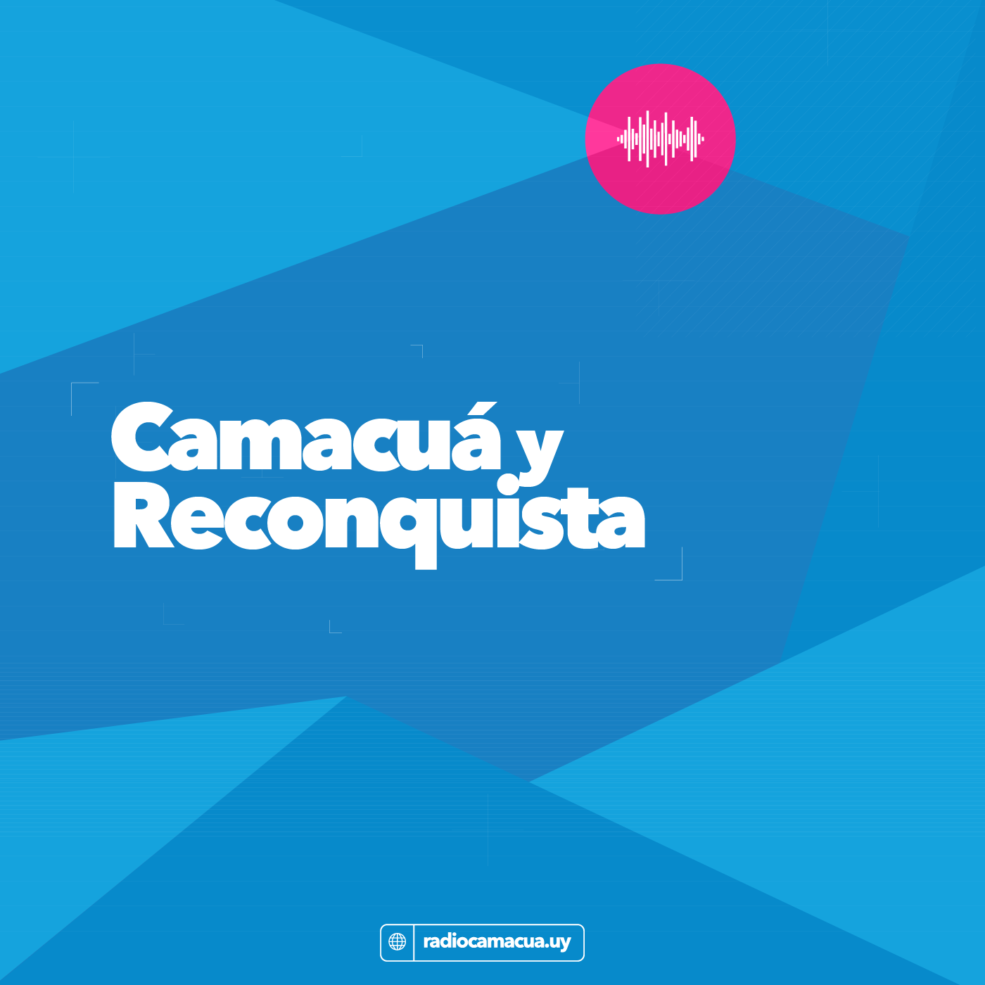 Camacua-Y-Reconquista