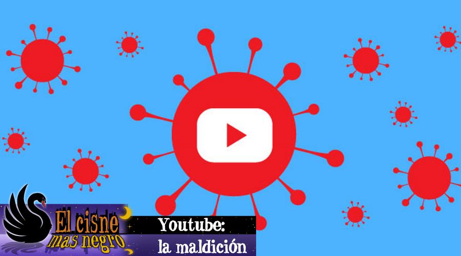 El Cisne más Negro #1 – Youtube: la maldición